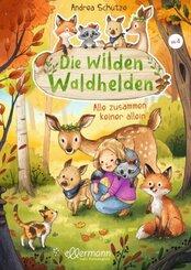 Die wilden Waldhelden - Alle zusammen, keiner allein