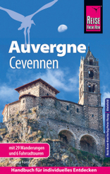 Reise Know-How Reiseführer Auvergne, Cevennen mit 29 Wanderungen und 6 Fahrradtouren