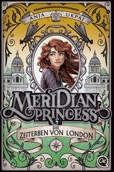 Meridian Princess - Die Zeiterben von London