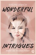 Wonderful Intrigues