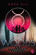 The Woods - Die vergessene Anstalt