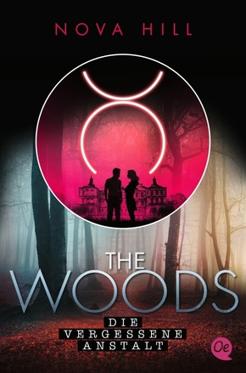 The Woods - Die vergessene Anstalt