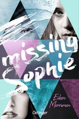 Missing Sophie; Band 3. Teilband 3