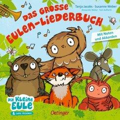 Das große Eulen-Liederbuch - Die kleine Eule und ihre Freunde