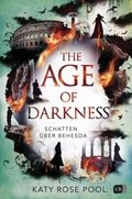 The Age of Darkness - Schatten über Behesda - Vol.2