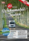 Die 20 besten Wohnmobil-Touren in Deutschland - Bd.4