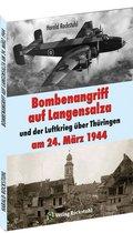 Bombenangriff auf Langensalza und der Luftkrieg über Thüringen am 24. März 1944
