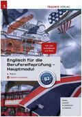 Englisch für die Berufsreifeprüfung - Hauptmodul Topics + digitales Zusatzpaket + E-Book