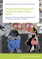 Gesellschaftliches Engagement von Benachteiligten fördern - Bd.3