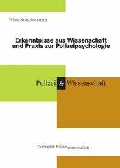 Erkenntnisse aus Wissenschaft und Praxis zur Polizeipsychologie