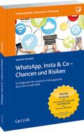 WhatsApp, Insta & Co - Chancen und Risiken