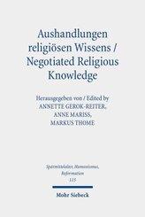 Aushandlungen religiösen Wissens - Negotiated Religious Knowledge