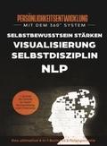 Persönlichkeitsentwicklung mit dem 360° System