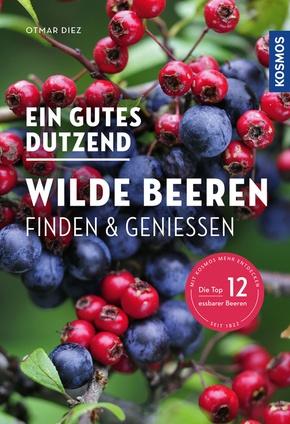 Ein gutes Dutzend wilde Beeren