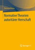 Normative Theorien autoritärer Herrschaft