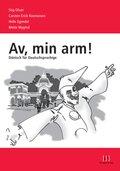 Av, min arm!, m. Audio-CD