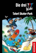 Die drei ??? Kids, Tatort Skater-Park