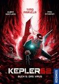 Kepler62 - Das Virus