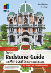 Let's Play. Dein Redstone-Guide