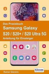 Das Praxisbuch Samsung Galaxy S20 / S20+ / S20 Ultra 5G