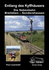 Die Nebenbahn Bretleben - Sondershausen