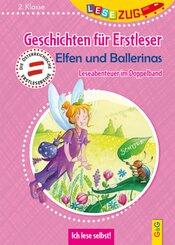 LESEZUG DOPPELBAND/2. Klasse: Geschichten für Erstleser. Elfen und Ballerinas
