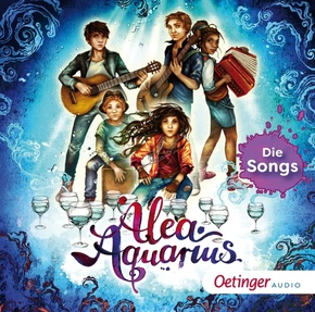 Alea Aquarius. Die Songs; ., 1 Audio-CD