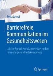 Barrierefreie Kommunikation im Gesundheitswesen