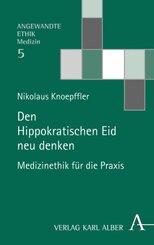 Den Hippokratischen Eid neu denken