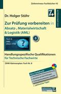 Zur Prüfung vorbereiten in Absatz-, Materialwirtschaft & Logistik (AML)