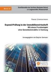 Exposé-Prüfung in der Immobilienwirtschaft. Mit einem Praxisbeispiel einer Gewerbeimmobilie in Hamburg