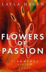 Flowers of Passion - Flammende Lilien