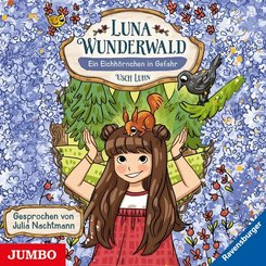 Luna Wunderwald - Ein Eichhörnchen in Gefahr, Audio-CD