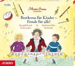Beethoven für Kinder - Freude für alle! Königsfloh und Tastenzauber und Beethoven-Hits für Kinder; Band 92