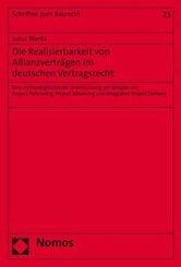 Die Realisierbarkeit von Allianzverträgen im deutschen Vertragsrecht