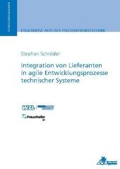 Integration von Lieferanten in agile Entwicklungsprozesse technischer Systeme