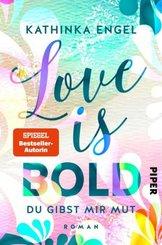 Love Is Bold - Du gibst mir Mut