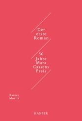 Der erste Roman, 50 Jahre Mara Cassens Preis