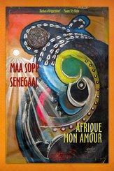 Maa sopp Senegaal / Afrique mon amour