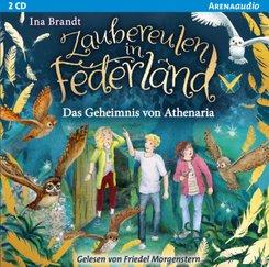 Zaubereulen in Federland - Das Geheimnis von Athenaria, 2 Audio-CD