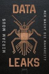 Data Leaks (1). Wer macht die Wahrheit?