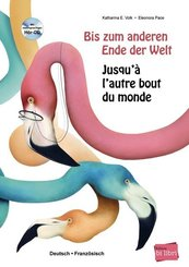 Bis zum anderen Ende der Welt / Jusqu'à l'autre bout du monde, m. Audio-CD