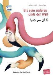 Bis zum anderen Ende der Welt, Deutsch/Persisch-Farsi, m. Audio-CD