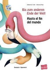 Bis zum anderen Ende der Welt / Hasta el fin del mundo, m. Audio-CD