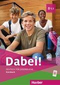Dabei! - Deutsch für Jugendliche B1.1 - Kursbuch