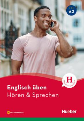 Englisch üben - Hören & Sprechen A2
