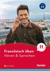 Französisch üben - Hören & Sprechen A2