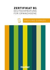 Prüfung Express - Zertifikat B1, Deutschprüfung für Erwachsene