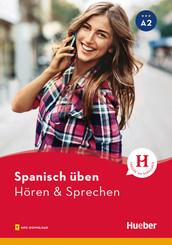 Spanisch üben - Hören & Sprechen A2