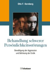 Behandlung schwerer Persönlichkeitsstörungen